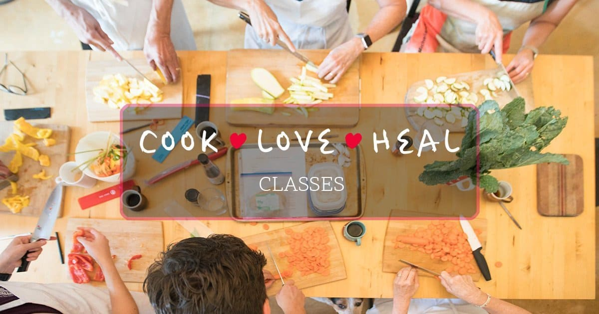 Cook-Love-Heal Classes by Rachel Zierzow
