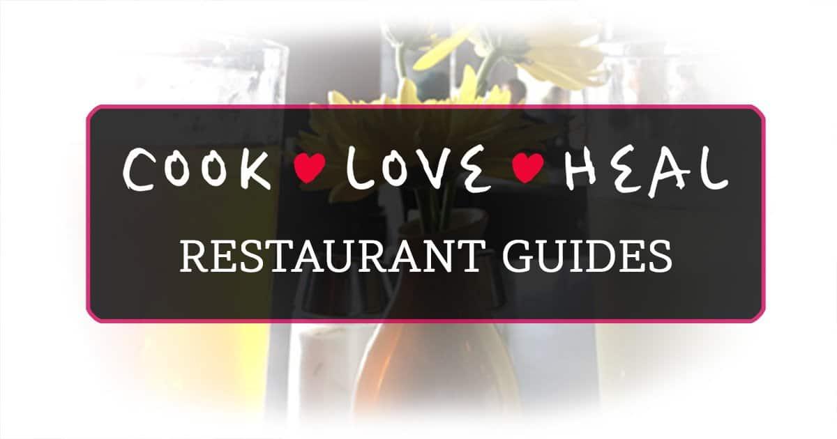Cook • Love • Heal Restaurant Guides, Austin, TX