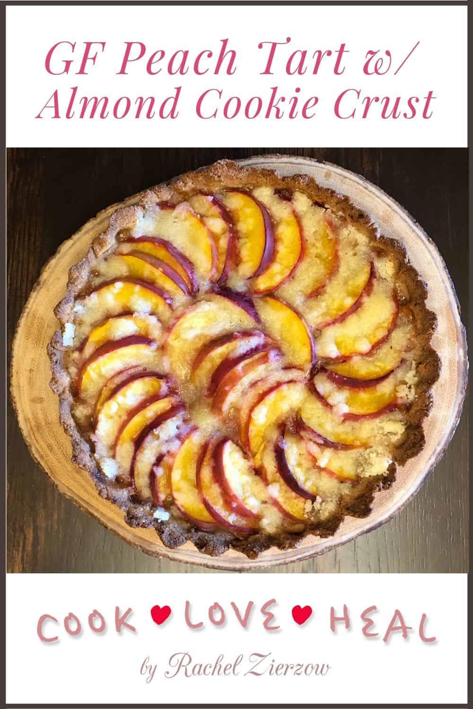 Gluten Free Peach Tart with Almond Cookie Crust